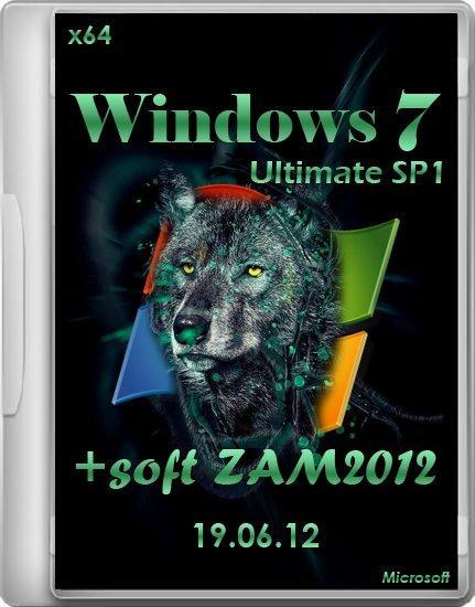 Windows 7 SP1 Ultimate x64 soft ZAM2012